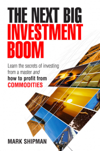 The Next Big Investment Boom Learn the secrets of investing from a master and how to profit from COMMODITIES