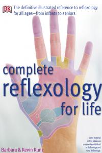 Complete Reflexology for Life