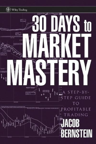 30 Days to Market Mastery