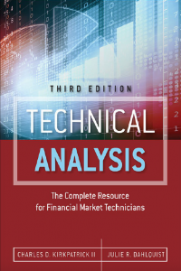 Technical Analysis The Complete Resource for Financial Market Technicians 3rd