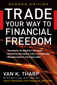 Trade Your Way to Financial Freedom 2nd