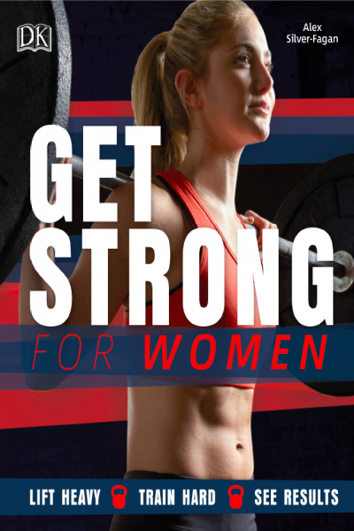 Get Strong for Women Lift Heavy Train Hard See Results
