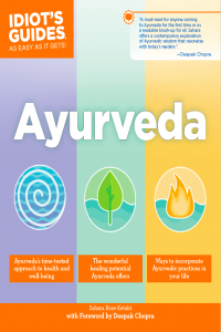 Ayurveda Idiot's Guide