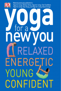 Yoga for a New You Relaxed Energetic Young Confident