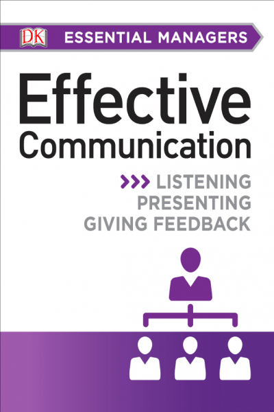 Effective Communication DK Essential Managers
