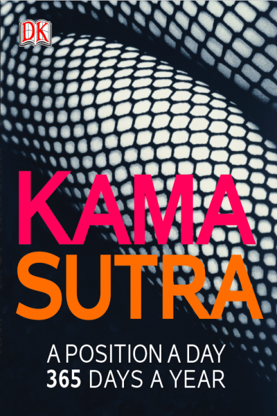 Kama Sutra a Position a Day 365 Days a Year