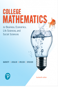 College Mathematics for Business, Economics, Life Sciences, and Social Sciences 14th Edition