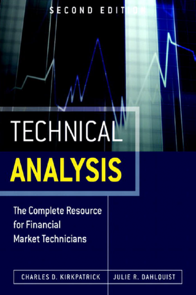 Technical Analysis the complete resource for financial market technicians 2nd