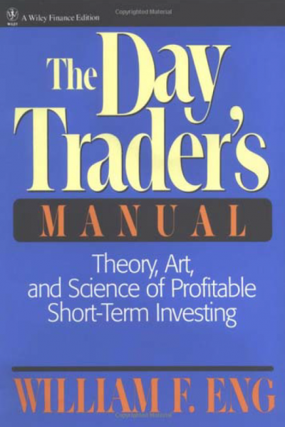 The Day Trader Manual