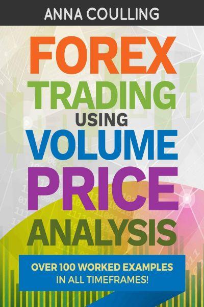 Forex Trading Using Volume Price Analysis
