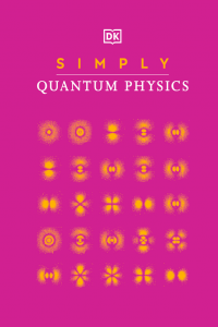 Simply Quantum Physics