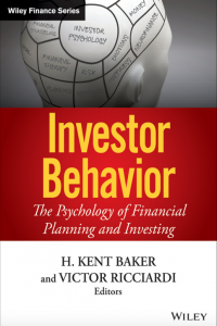 Investor Behavior The Psychology of Financial Planning and Investing