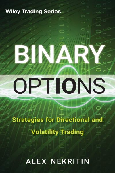 Binary Options Strategies for Directional and Volatility Trading