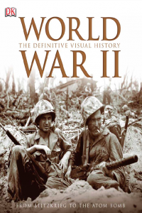 World War II The Difinitive Visual History