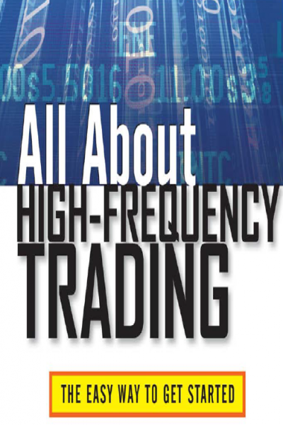 All About High Frequency Trading