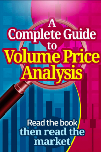 A Complete Guide To Volume Price Analysis Read the Book then Read the Market