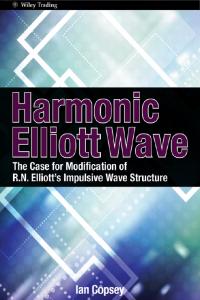 Harmonic Elliott Wave: The Case for Modification of R. N. Elliotts Impulsive Wave Structure
