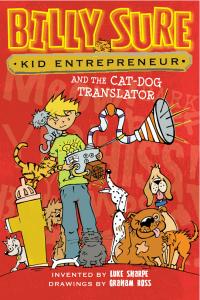 Kid Entrepreneur Billy Sure and the Cat Dog Translator 3