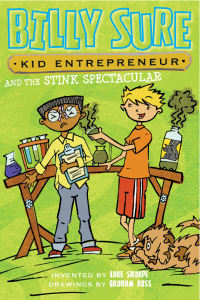 Kid Entrepreneur Billy Sure and the Stink Spectacular 2