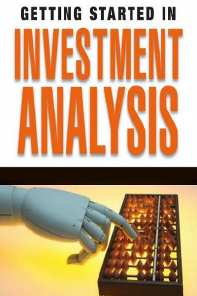 Getting Started in Investment Analysis