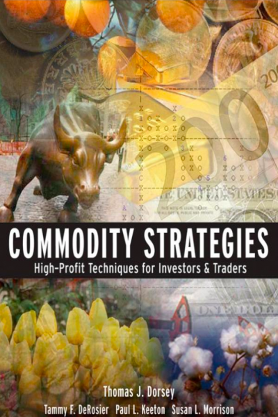 Commodity Strategies High Profit Techniques for Investors and Traders
